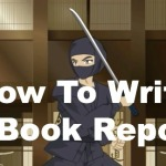 Writing Ninjas: How to Write a Book Report (video)