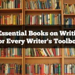 4 Essential Books on Writing for Every Writer's Toolbox