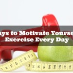 5 Ways to Motivate Yourself to Exercise Every Day